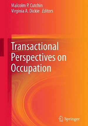 E-bok: Transactional Perspectives on Occupation